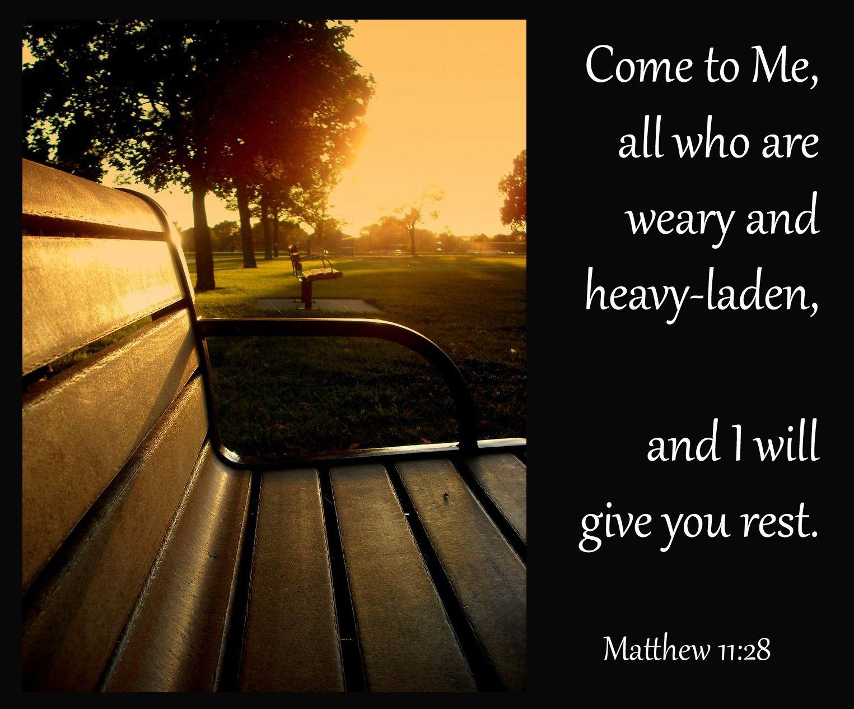 mathew 11:28 | Devotions...: Matthew 11:28