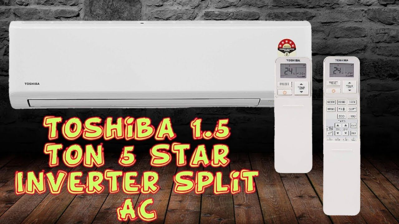 Toshiba 1.5 Ton 5 Star Inverter Split AC 🔥🔥 Split ac