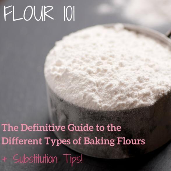 Baking Basics: Flour 101 #cookingmethod #cooking #method #chart
