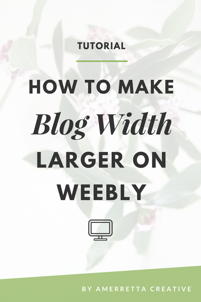 How to Make the Blog Width Larger On Weebly | Weebly