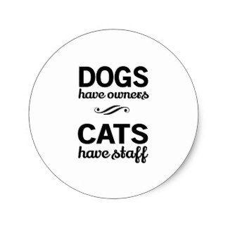 les_chiens_ont_des_proprietaires_chats_ont_le_sticker_rond-r2aec3112cd6747aaabd4d39e1d4b079f_v9waf_8byvr_324.jpg (324×324)