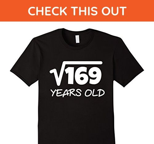 Mens Square Root of 169: 13th Birthday 13 Years Old T-Shirt Small Black - Birthday shirts (*Amazon Partner-Link)