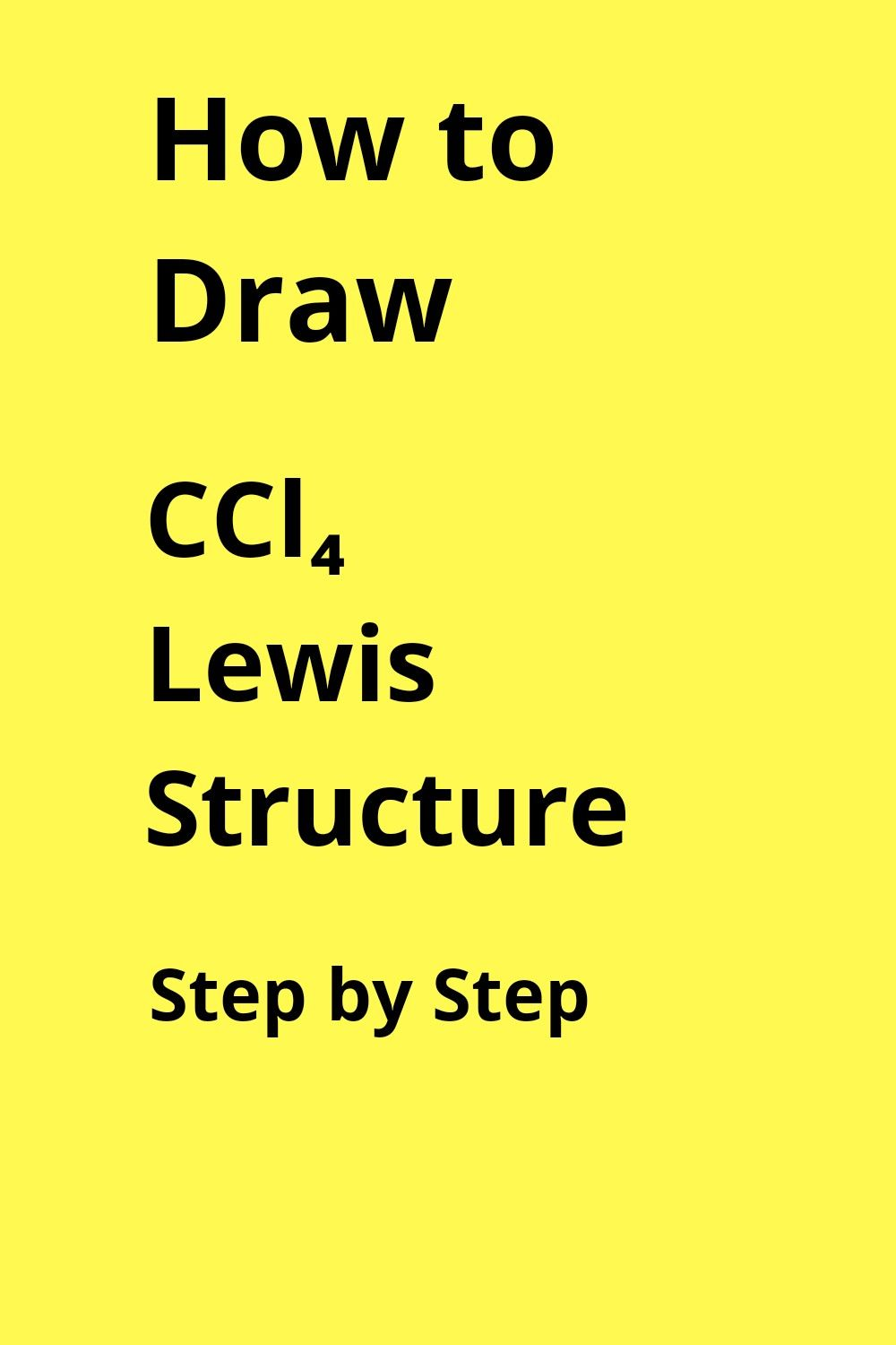 Ccl4 Lewis Dot Structure In 2020 Lewis Chemistry Worksheets Electron Configuration