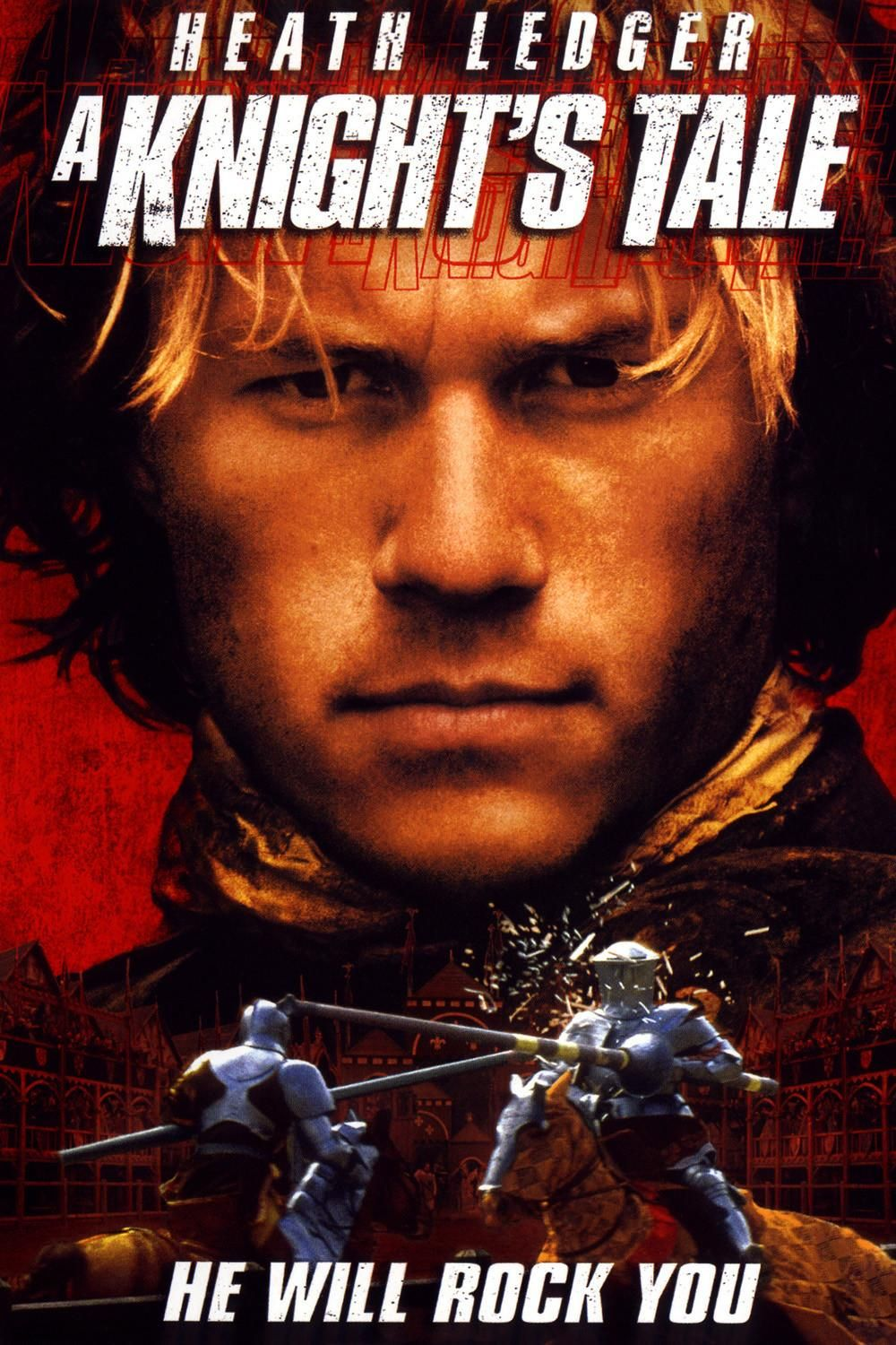 .'he didn't make the rules. He was born to break them'.  | a knight's tale