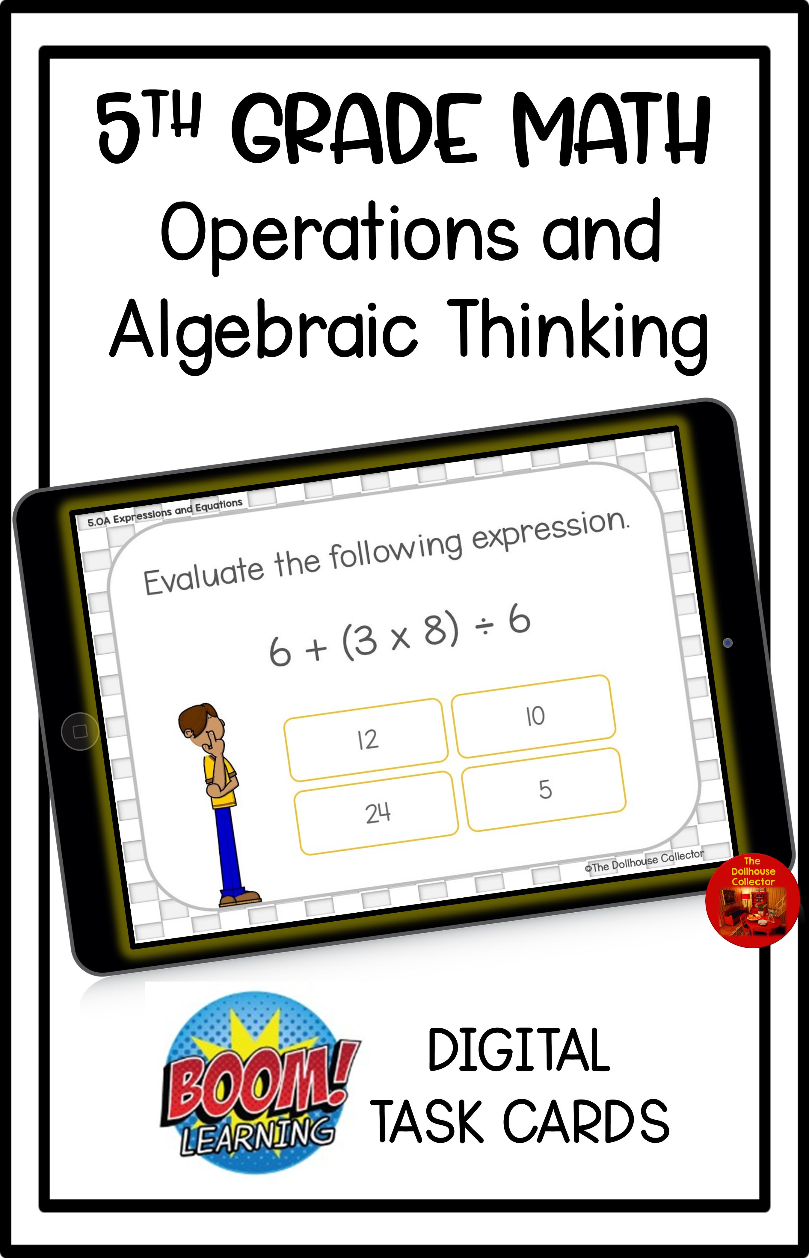 5th Grade Operations Amp Algebraic Thinking Boom Cards In