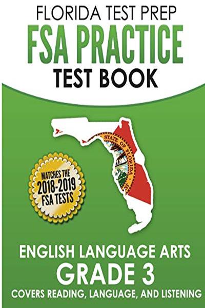 FLORIDA TEST PREP FSA Practice Test Book English Language Arts Grade