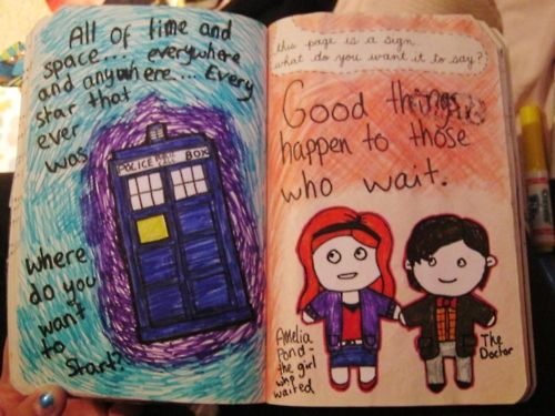 This reminds me of this ode to Amy pond:   http://hellogiggles.com/an-ode-to-amy-pond-and-the-doctor      spannersfart:    Wreck This Journal - This page is a sign. What do you want it to say?  Good things happen to those who wait