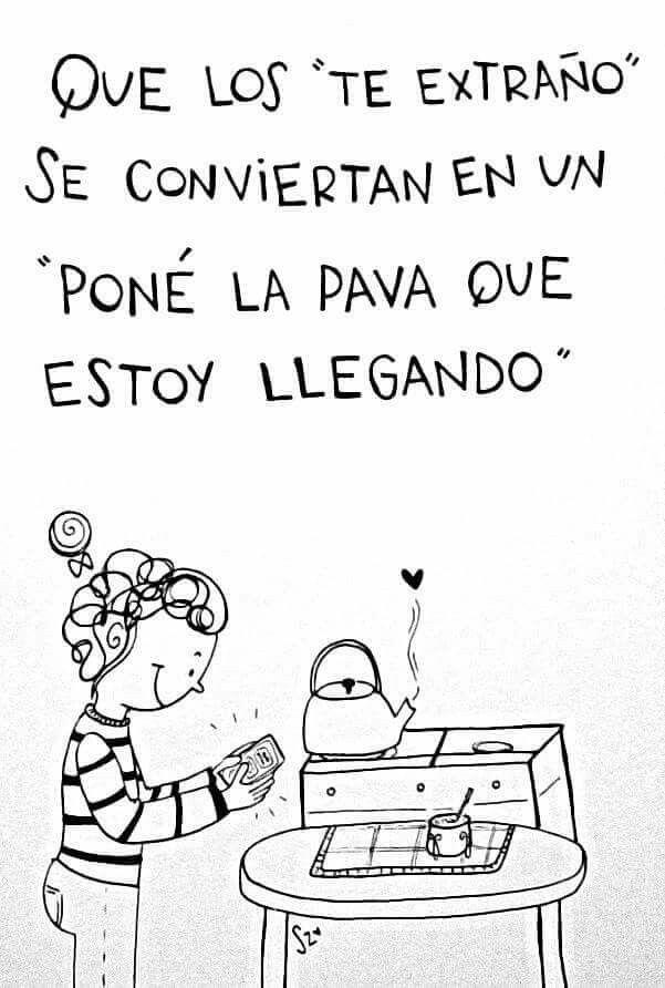 Pin De Andre Torre En Mate Pinterest Amor Frases Y Pensamientos