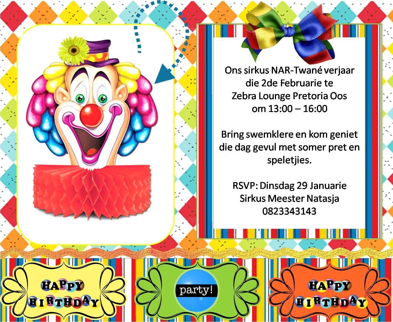 Afrikaanse bewoording vir Sirkus partytjie. Invite idea for Circus