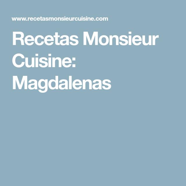 Recetas Monsieur Cuisine: Magdalenas