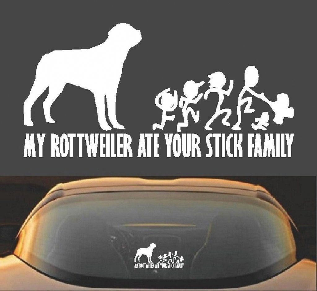 8 My Rottweiler Ate Your Stick Family Funny Vinyl Decal Sticker Rottweilerfunny Funny Vinyl Decals Stick Family Rottweiler [ 940 x 1024 Pixel ]
