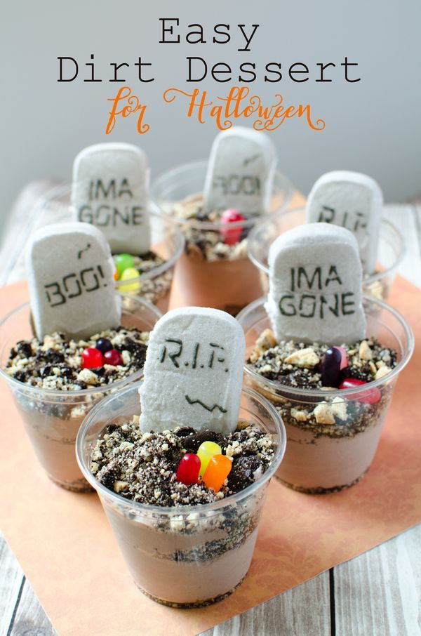 Easy Dirt Desserts for Halloween Recipe Party treats, Halloween - halloween treat ideas