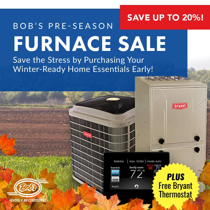 Our Annual Pre Season Furnace Sale Is Going On Now Hurry Now To