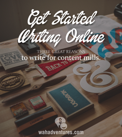 007 Why New Freelance Writers Should Use Content Mills Great