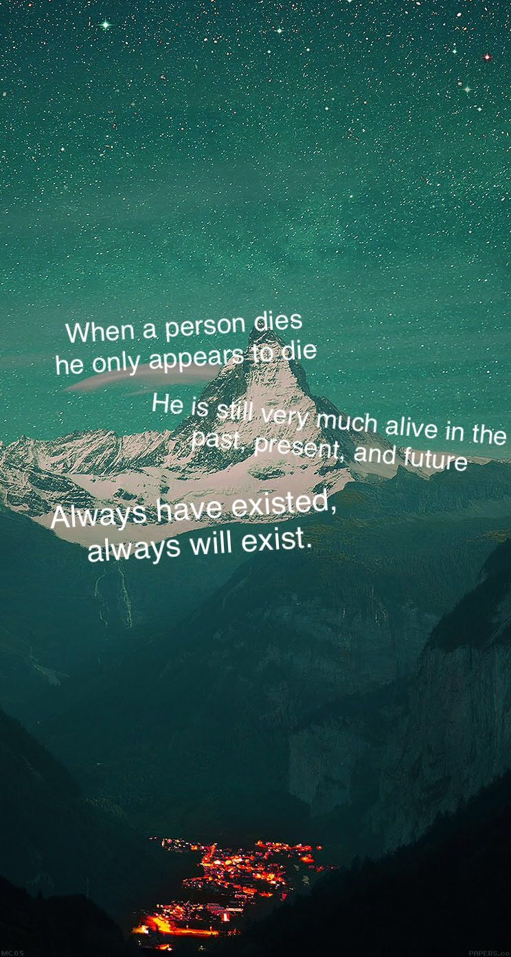 I Made A Couple Mediocre Wallpapers On My Phone Using Slaughterhouse  I Made A Couple Mediocre Wallpapers On My Phone Using Slaughterhouse Five  Quotes I Like Them Maybe You Will Too Hd Wallpaper From Gallsourcecom