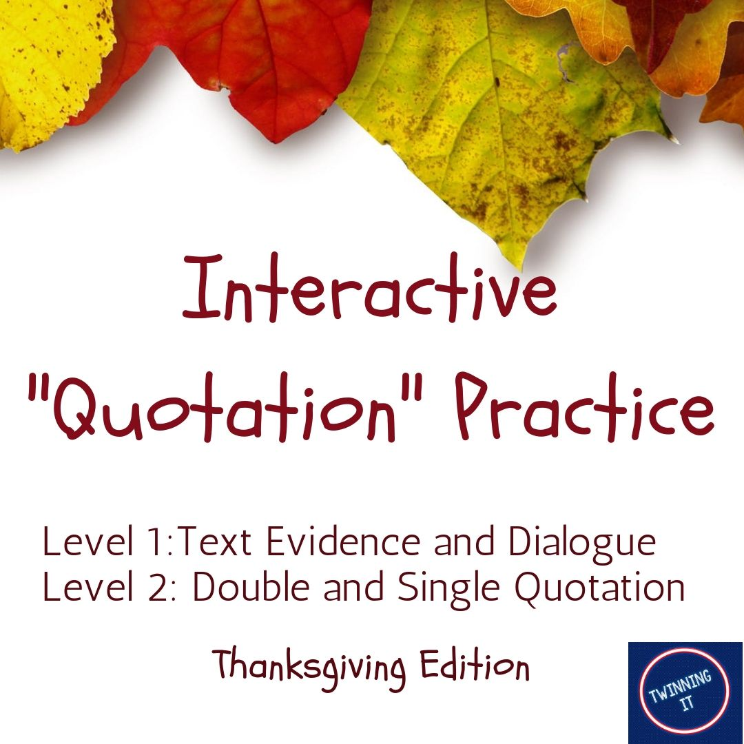Distance Learning Thanksgiving Interactive Quotation Marks