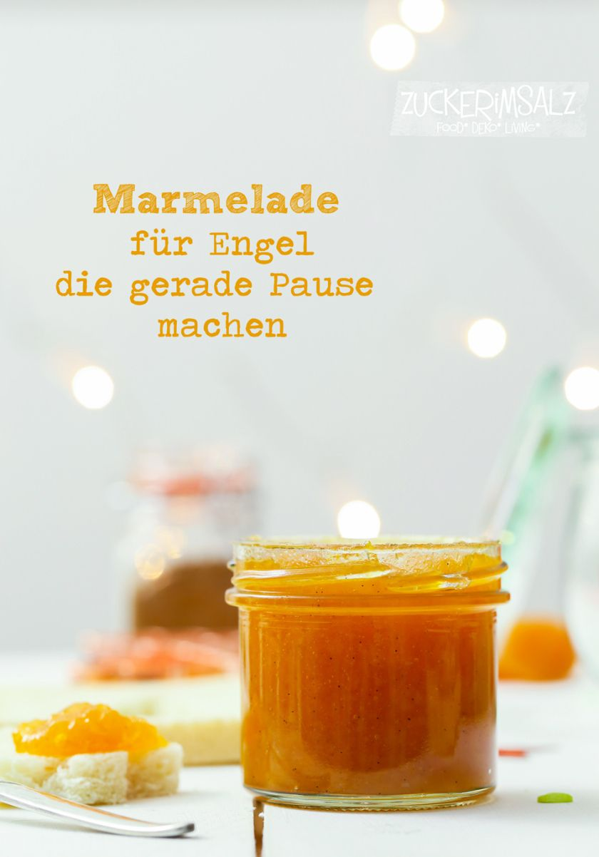 marmelade f r engel die gerade pause machen daggi marmelade pinterest marmelade rezepte. Black Bedroom Furniture Sets. Home Design Ideas