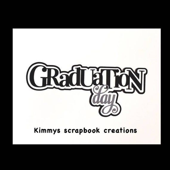 Graduation day Scrapbook Title Premade Paper Piecing