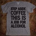 coffee vs alcohol #t-shirt
