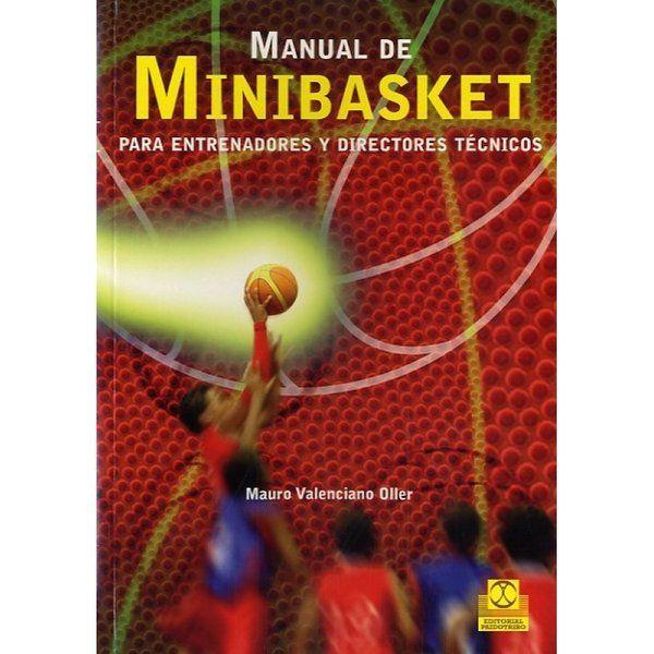 """""""Manual de Minibasket: Para entrenadores y directores técnicos"""" de Mauro Valenciano Oller www.basketspirit.com/Libros-de-baloncesto-y-preparacion-fisica"""