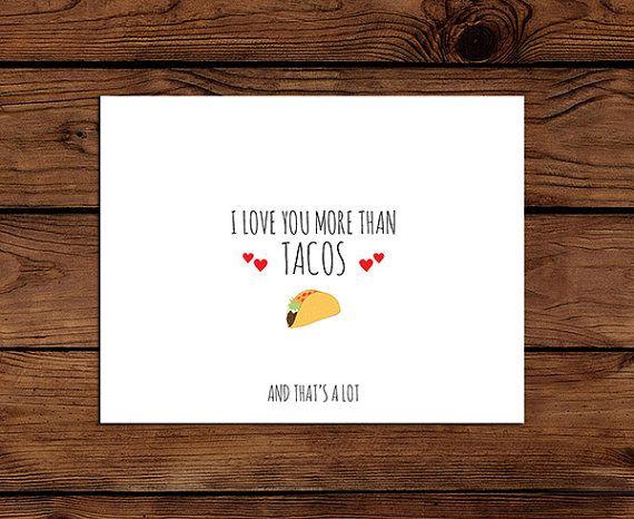 Printable Valentine Card I Love You More Than Tacos Valentine Card Birthday Card Anniversary Card Instant Download Love You More Than Love You More Friend Valentine Card
