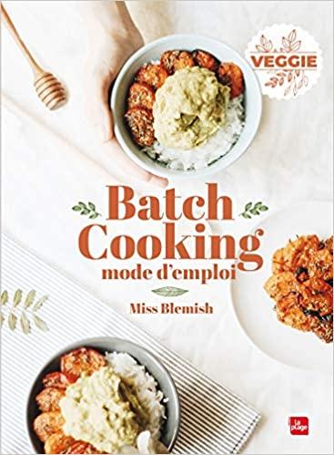 Amazon.fr - Batch cooking Mode d'emploi - Miss Blemish ...