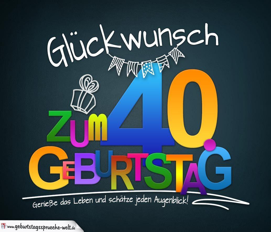 Moderne Geburtstagswunsche Zum 40 Lovely Spruche Zum 40 Geburtstag