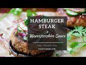Photo of Paleo Worcestershire Sauce Hamburger Steak ! (Whole30/Keto)-…
