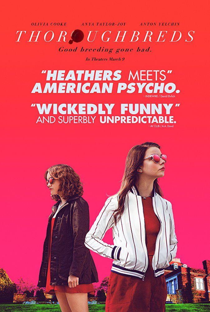 New Poster for DramaThriller 'Thoroughbreds' Starring
