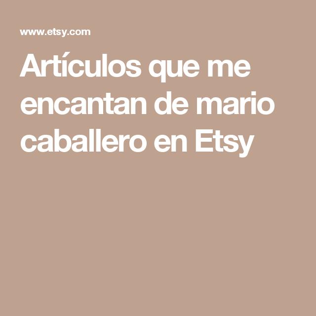 Artículos que me encantan de mario caballero en Etsy