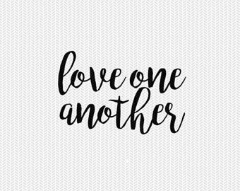 Download love one another svg dxf file instant download silhouette ...
