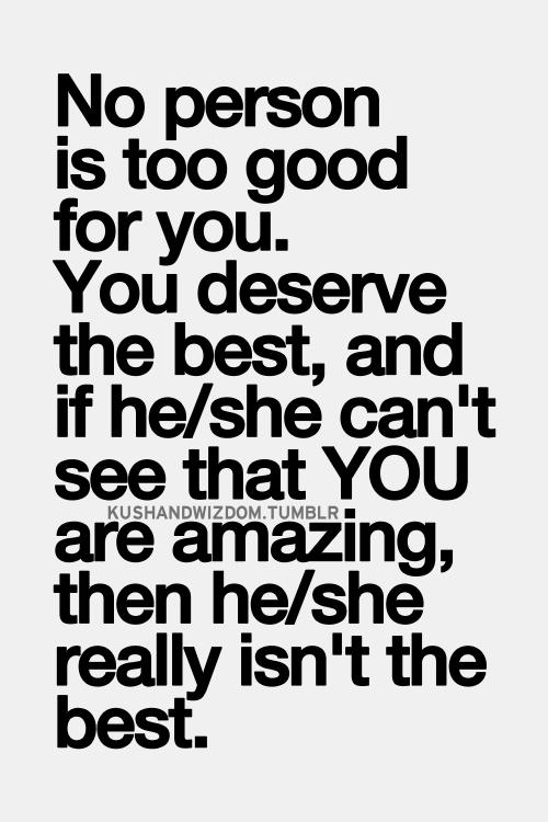 You Deserve The Best Google Search Encouragement Quotes
