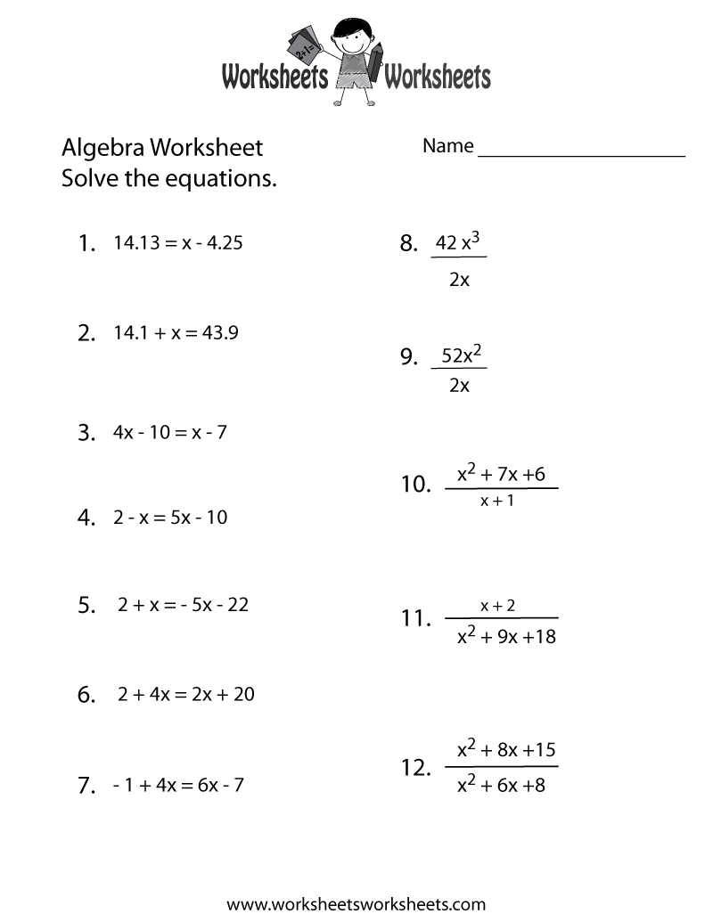 Algebra Practice Worksheet - Free Printable Educational Worksheet   Algebra  worksheets [ 1035 x 800 Pixel ]