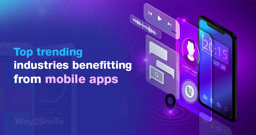 Top Trending Industries that can benefit from Mobile Apps