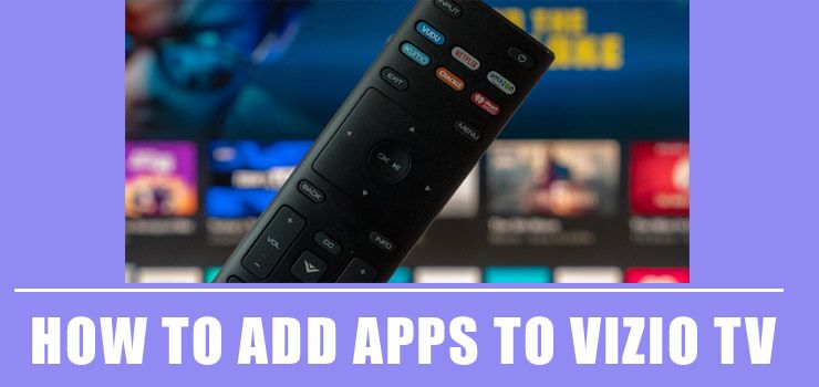 Learn how to add apps to vizio tv in 5 minutes in simple