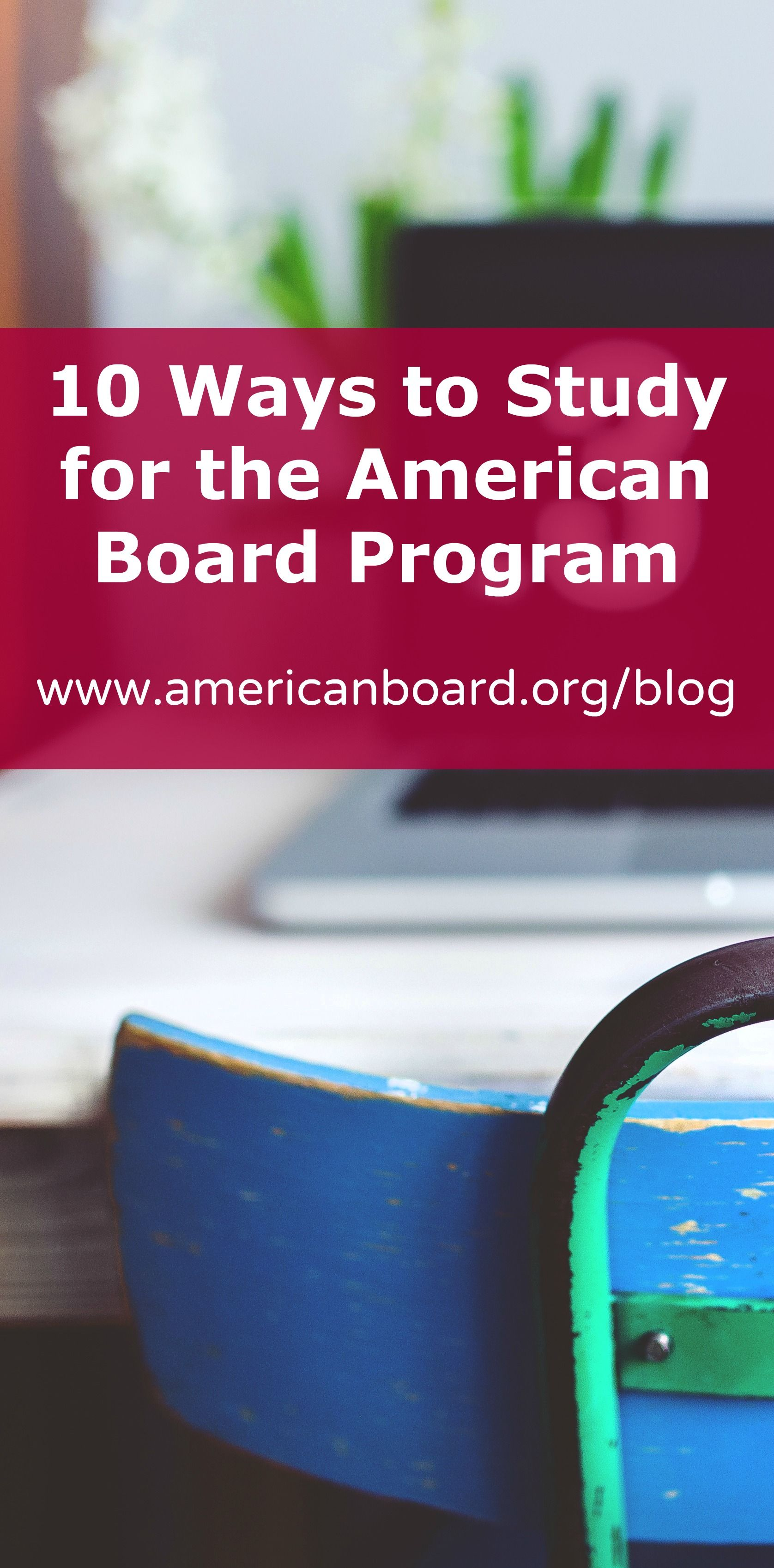Advice On How To Study For The American Board Alternative Teacher