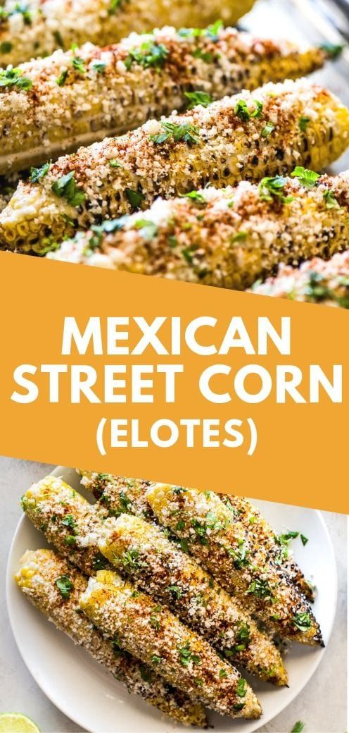 Easy Mexican Street Corn (Elotes) - Isabel Eats #mexicandishes