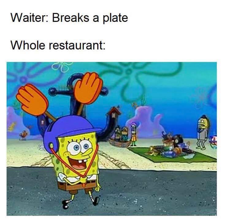 Whole Restaurant Funny Instagram Memes Funny Spongebob Memes Funny Memes