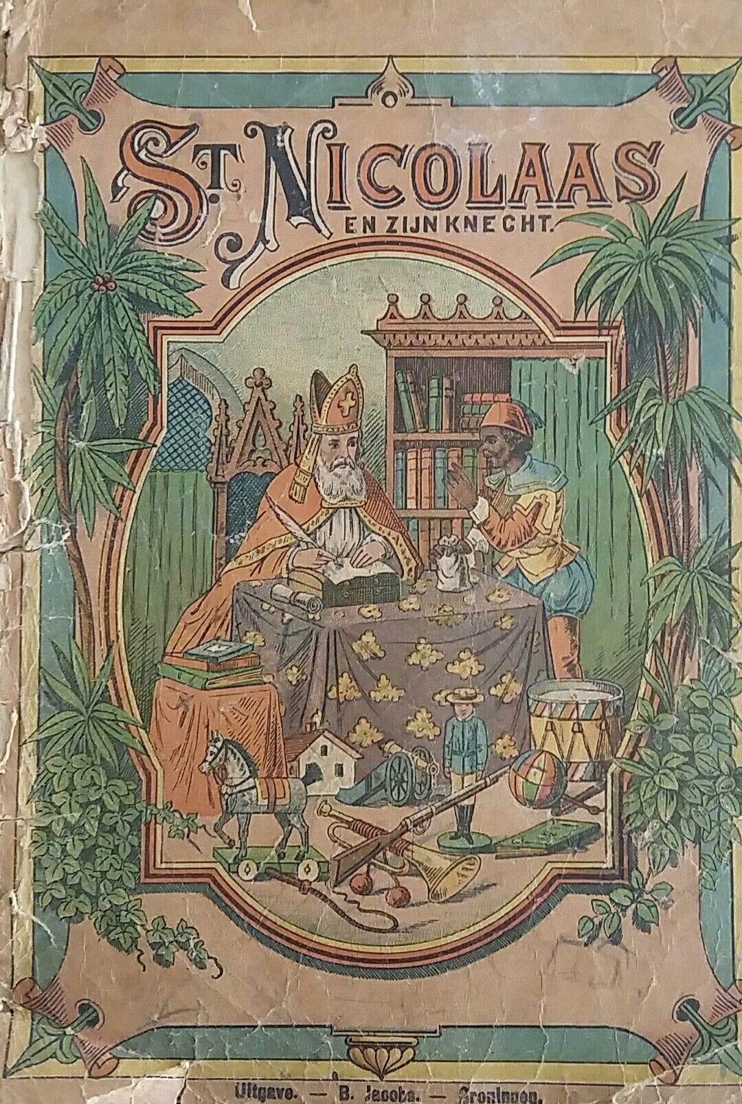 St. Nicolaas en zijn knecht ca. 1890. Ik het boekje zijn mooie illustraties, die je ook tegenkomt van Jan Schenkman. Alleen de inhoud met teksten is totaal anders.