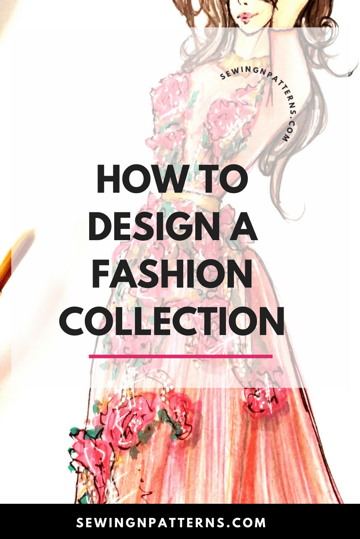 How To Start A Clothing Line Free Checklist To Design Your Fashion Collection Fashion Design Collection Fashion Design School Fashion Inspiration Design