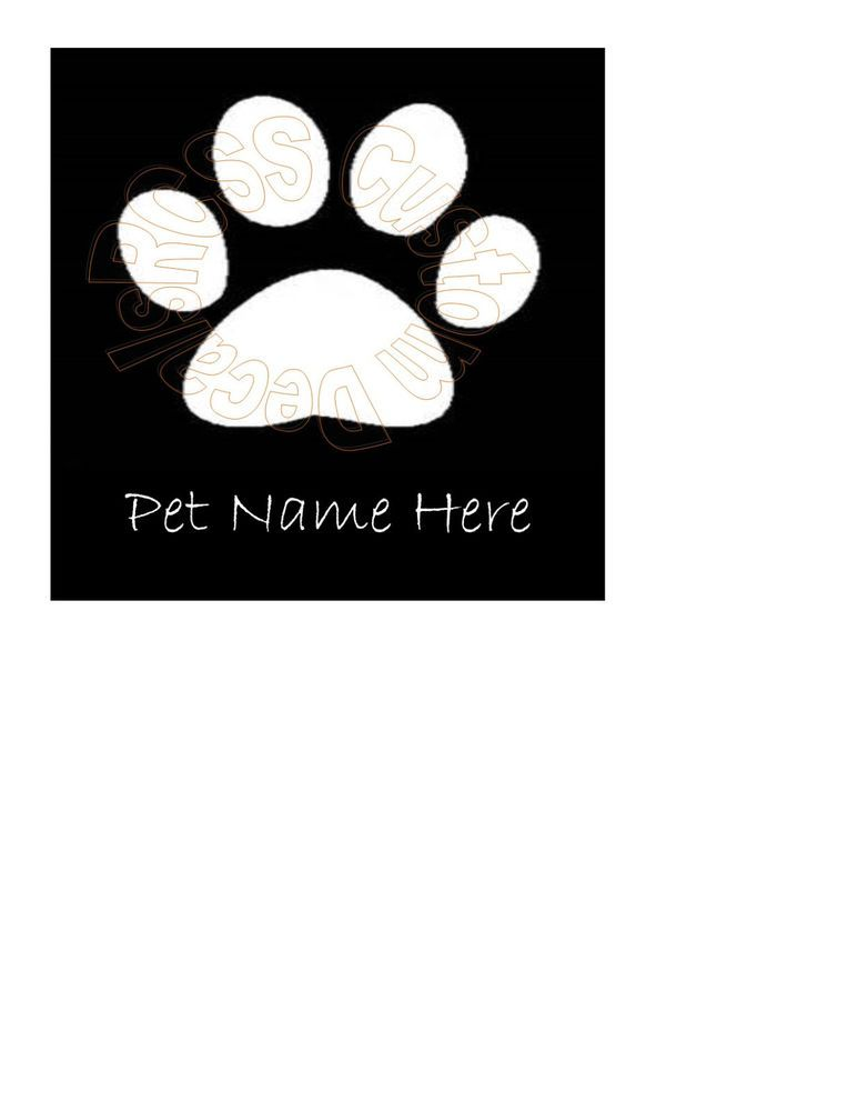 Details About PAW PRINT PERSONALIZED Dog Cat Pet Vinyl Decal Car - Cat custom vinyl decals for car windows