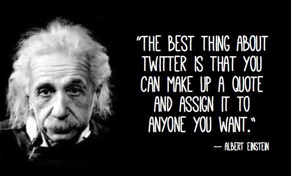 Funny Albert Einstein Quote Make A Quote Einstein Fake Quotes