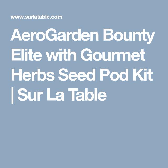 Aerogarden Bounty Elite With Gourmet Herbs Seed Pod Kit 400 x 300