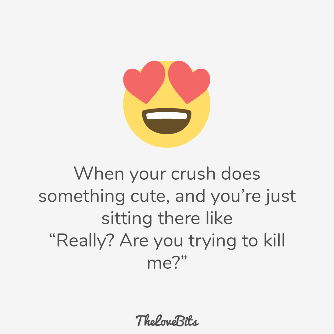 50 Crush Quotes That Might Reflect Your Secret Feelings Crush Quotes Funny Dating Quotes Funny Quotes