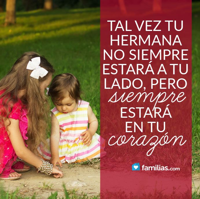Mi Hermana Siempre En Mi Corazón Sisters Quotes Relationship