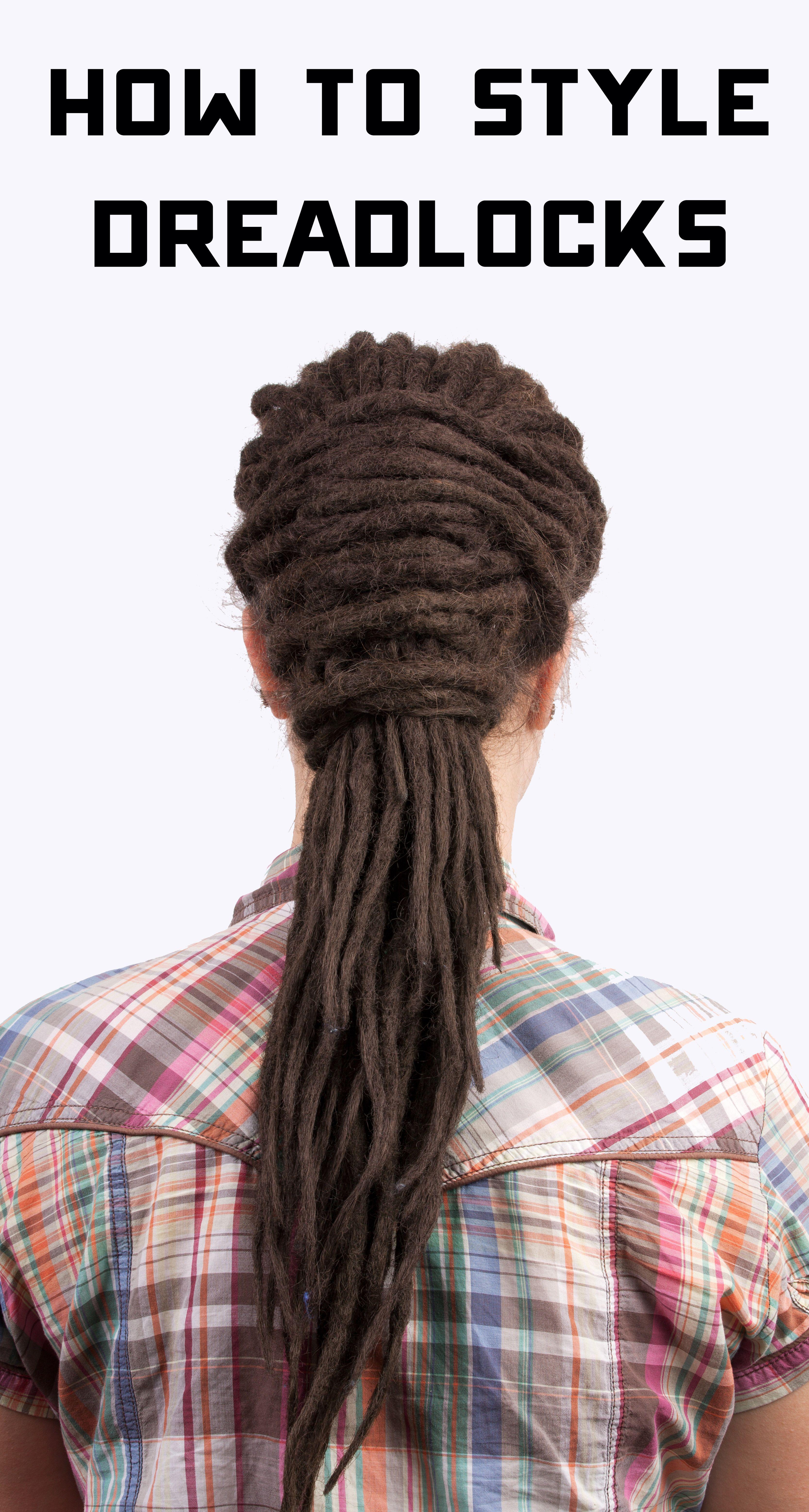 How To Style Dreadlocks Ways To Style Dreadlocks Hair Braiding