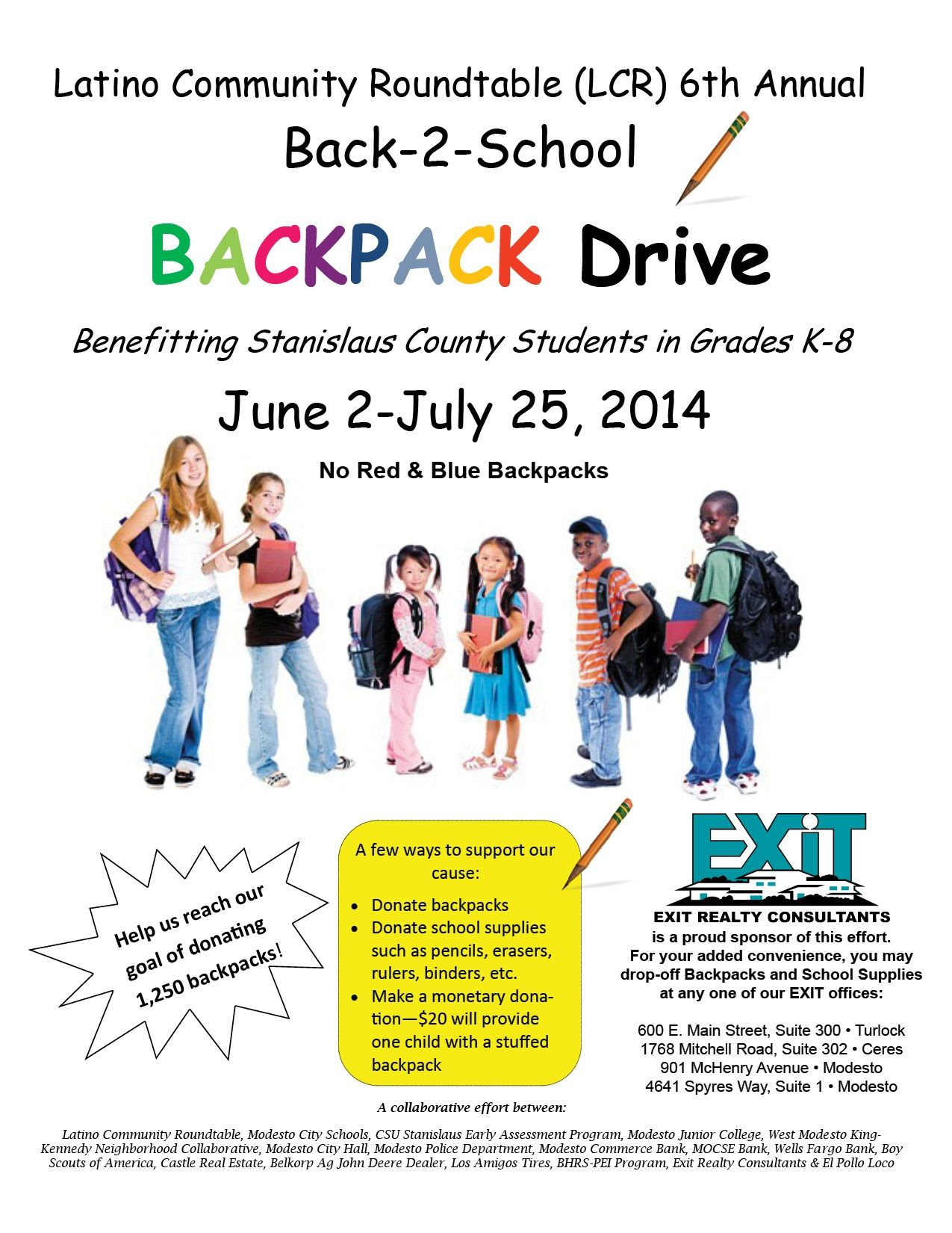Don T Forget To Drop Off Your Backpacks For These Kids In Need At Any Of Our Exit Locations Exitrealtyconsul With Images Stanislaus County Exit Realty Children In Need