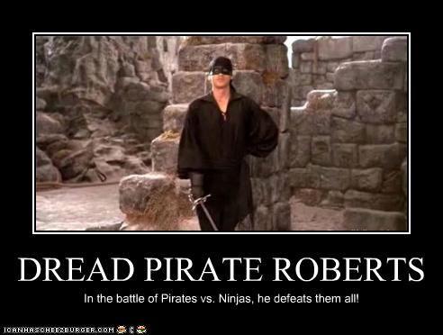 "The Dread Pirate Roberts of ""Princess Bride."""