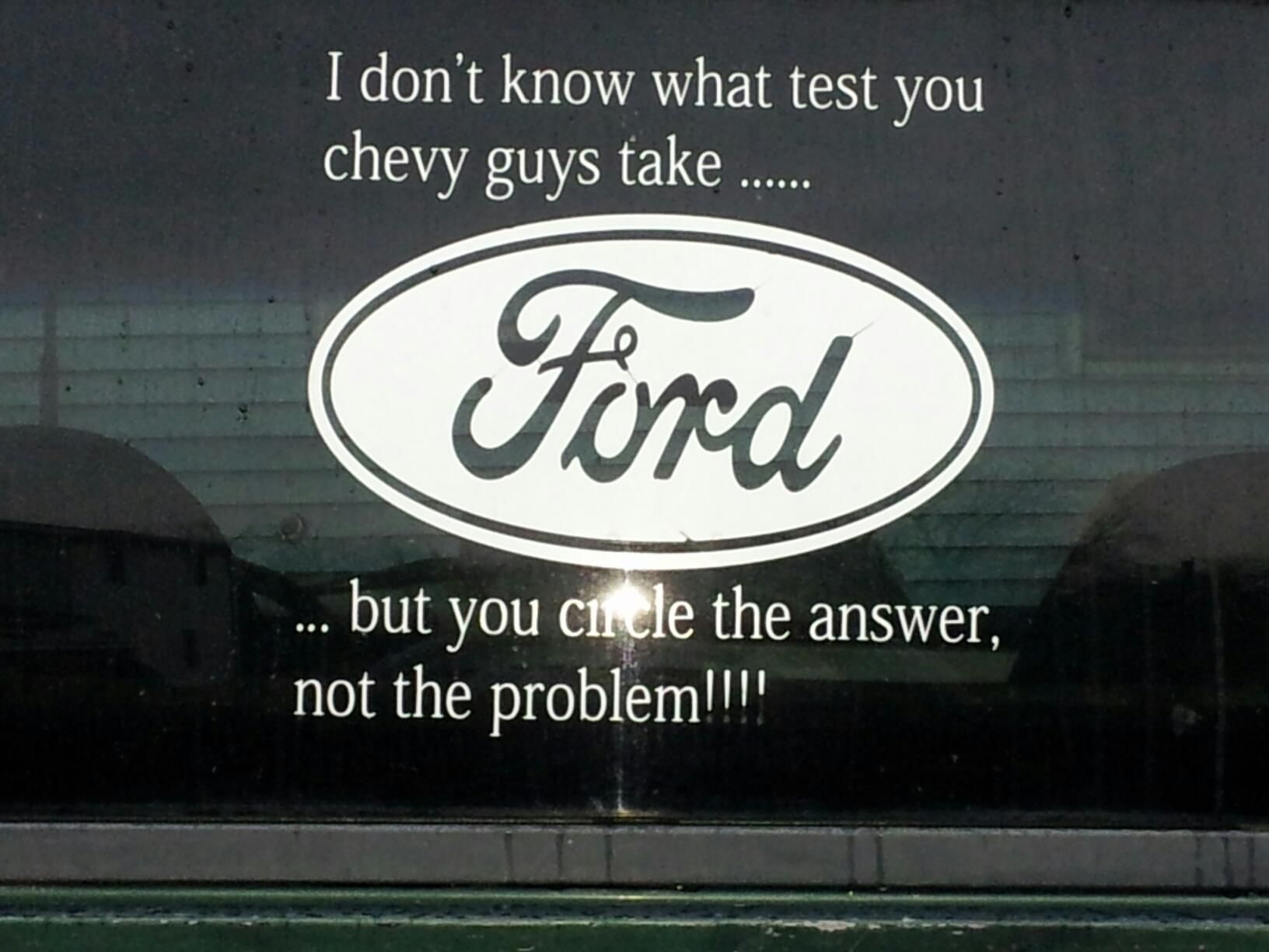 Chevy Quotes You Circle The Answer Not The Problem  Ford  Pinterest  Ford