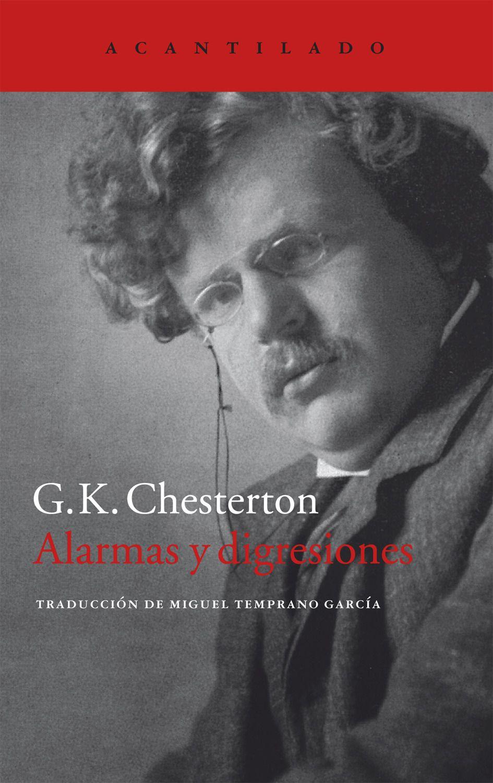 Alarmas y disgresiones. G.K. Chesterton. Acantilado.